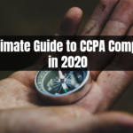 the ultimate guide to ccpa compliance in 2020